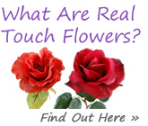 What are Real Touch Flowers?